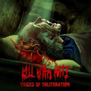 Kill With Hate - Voices of Obliteration cover art