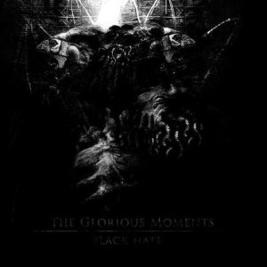 Black Hate - The Glorious Moments cover art