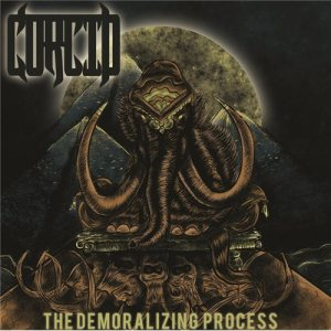 Corcid - The Demoralizing Process cover art