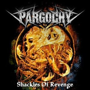 Pargochy - Shackles of Revenge cover art