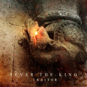 Sever the King - Traitor cover art