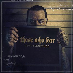 Those Who Fear - Death Sentence cover art