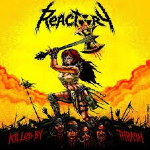 Reactory - Killed by Thrash