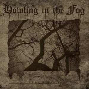 Howling in the Fog - Unbridgeable cover art
