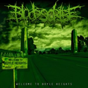 Bloodscribe - Welcome to Boyle Heights cover art