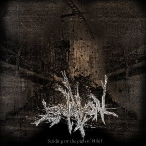 Isolation - Striding on the Path of Nihil cover art