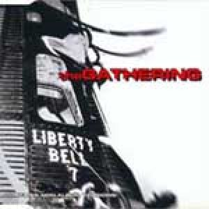The Gathering - Liberty Bell cover art