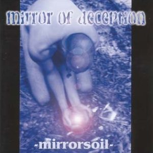 Mirror of Deception - Mirrorsoil cover art