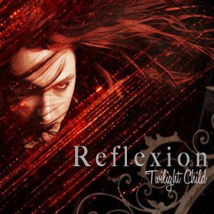 Reflexion - Twilight Child cover art