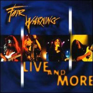 Fair Warning - Live and More cover art