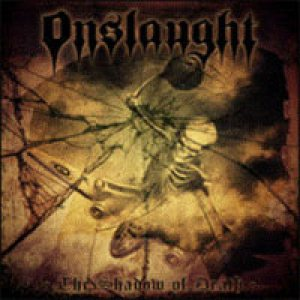 Onslaught - The Shadow of Death cover art