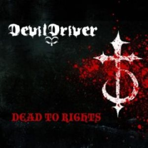 DevilDriver - Dead to Rights cover art