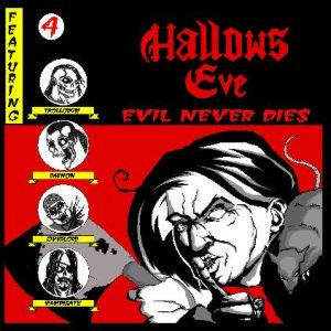 Hallows Eve - Evil Never Dies cover art