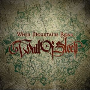 Wall Of Sleep - When Mountains Roar cover art
