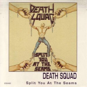 Death Squad - Split You At the Seams cover art