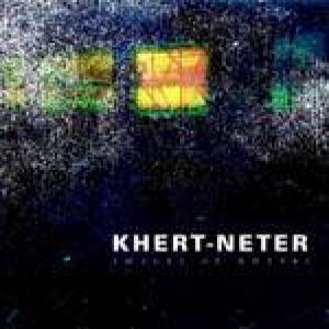 Khert-Neter - Discography - Metal Kingdom