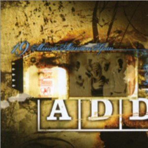 A.D.D. - 19 Minute Attention Span cover art