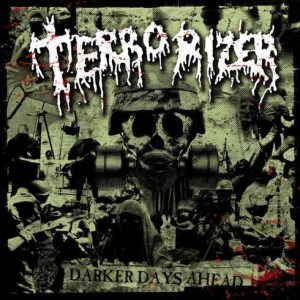 Terrorizer - Darker Days Ahead cover art