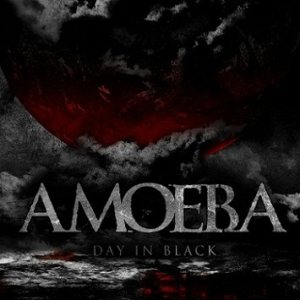 Amoeba - Day in Black cover art