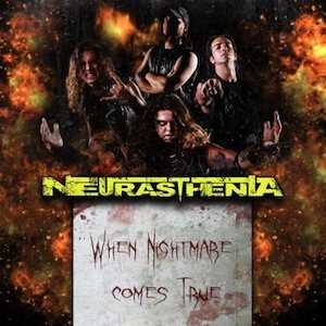 Neurasthenia - When Nightmare Comes True cover art