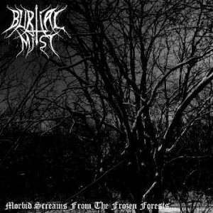Burial Mist - Morbid Screams From the Frozen Forests cover art