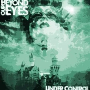 Beyond Our Eyes - Under Control cover art