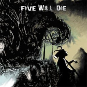 Five Wil Die - Worth & Soul cover art