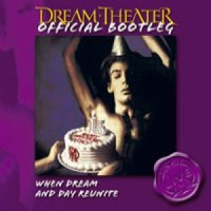 Dream Theater - When Dream and Day Reunite cover art