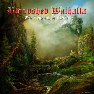 Bloodshed Walhalla - The Legends of a Viking cover art