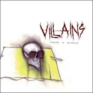 Villains - Lifecode of Decadence cover art