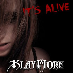 Klaymore - It's Alive cover art