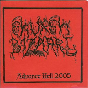 Church Bizarre - Advance Hell 2005 cover art
