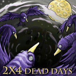 2X4 - Dead Days cover art