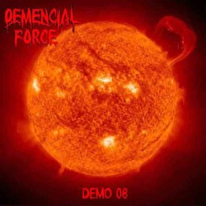 Demencial Force - Demo 08 cover art