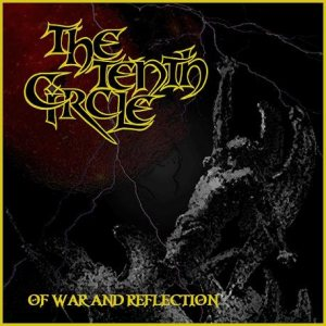 The Tenth Circle - Of War and Reflection cover art