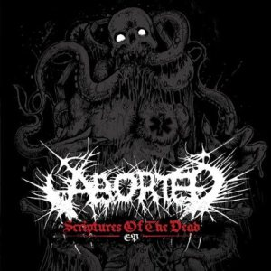 Aborted - Scriptures of the Dead cover art