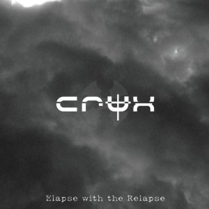 CRUX - Elapse with the Relapse