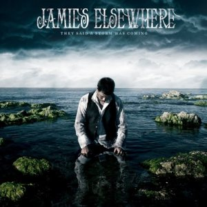 Jamie's Elsewhere - They Said a Storm Was Coming cover art