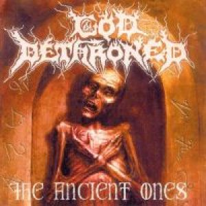 God Dethroned - The Ancient Ones cover art