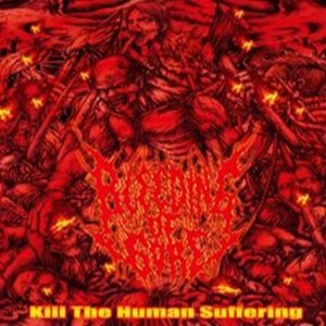Bleeding of Gore - Kill the Human Suffering cover art