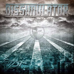 Dissimulator - This Is Darkness cover art