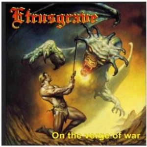Etrusgrave - On the Verge of War cover art