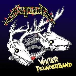 Beatallica - Winter Plunderband cover art