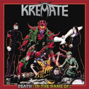 Kremate - Death: in the Name Of cover art