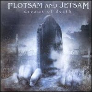 Flotsam And Jetsam - Dreams of Death cover art