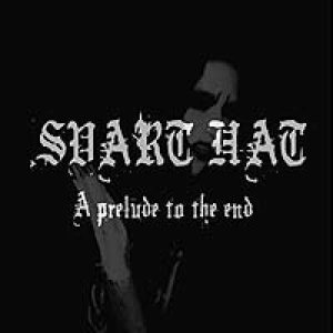 Svart Hat - A Prelude to the End cover art