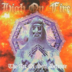 High on Fire - The Art of Self Defense cover art