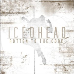 Icedhead - Rotten to the Core cover art