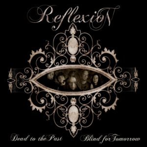 Reflexion - Dead to the Past, Blind for Tomorrow cover art
