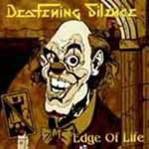 Deafening Silence - Edge of Life cover art